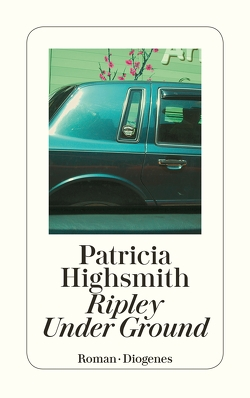 Ripley Under Ground von Highsmith,  Patricia, Ingendaay,  Paul, Walz,  Melanie