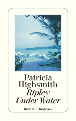 Ripley Under Water von Highsmith,  Patricia, Ingendaay,  Paul, Jendis,  Matthias