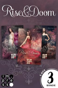 Rise & Doom: Alle Bände der Trilogie in einer E-Box! von Taus,  Ina