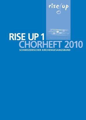 rise up 1. Chorheft 2010