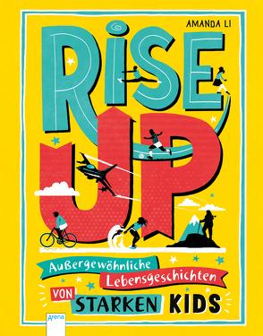 Rise up! von Blackwell,  Amy, Gliemann,  Claudia, Li,  Amanda