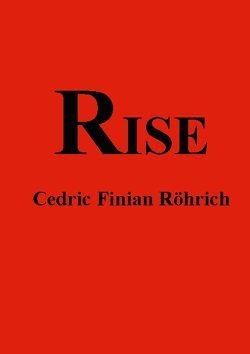 Rise von Röhrich,  Cedric Finian