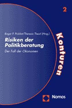 Risiken der Politikberatung von Priddat,  Birger P., Theurl,  Theresia