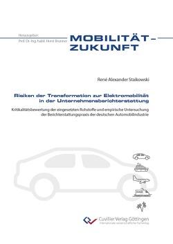 Risiken der Transformation zur Elektromobilität in der Unternehmensberichterstattung von Staikowski,  René Alexander