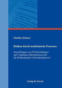 Risiken durch medizinische Freeware von Brönner,  Matthias
