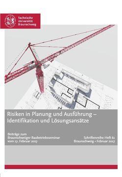 Risiken in Planung und Ausführung – Identifikation und Lösungsansätze von Schwerdtner,  Patrick