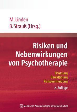 Risiken und Nebenwirkungen von Psychotherapie von Linden,  Michael, Strauß,  Bernhard