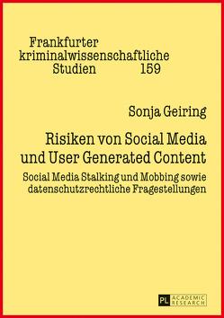 Risiken von Social Media und User Generated Content von Geiring,  Sonja