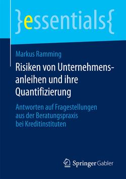 Risiken von Unternehmensanleihen und ihre Quantifizierung von Ramming,  Markus