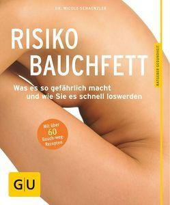 Risiko Bauchfett von Schaenzler,  Nicole