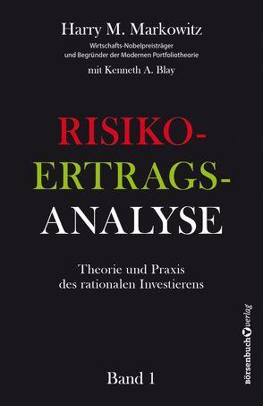 Risiko-Ertrags-Analyse von Blay,  Kenneth A., Markowitz,  Harry M., Neumüller,  Egbert
