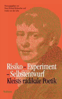 Risiko – Experiment – Selbstentwurf von Brittnacher,  Hans Richard, Lühe,  Irmela von der