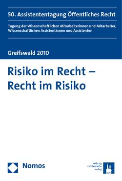 Risiko im Recht – Recht im Risiko von Dalibor,  Marcel, Fröhlich,  Katja, Rodi,  Katja, Schächterle,  Paul, Scharrer,  Jörg