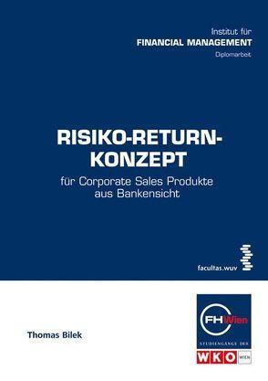Risiko-Return-Konzept von Bilek,  Thomas