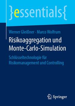 Risikoaggregation und Monte-Carlo-Simulation von Gleißner,  Werner, Wolfrum,  Marco