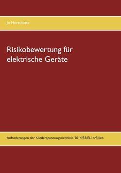 Risikobewertung für elektrische Geräte von Horstkotte,  Jo