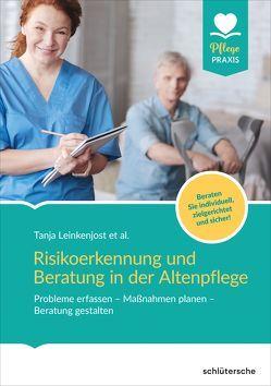 Risikoerkennung und Beratung in der Altenpflege von Leinkenjost,  Tanja