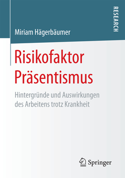 Risikofaktor Präsentismus von Hägerbäumer,  Miriam