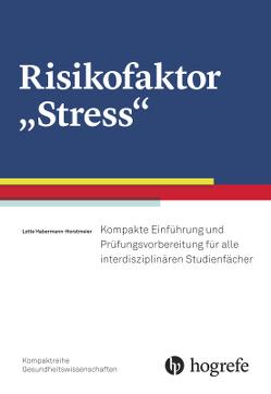 """Risikofaktor """"Stress"""" von Horstmeier,  Lotte"""
