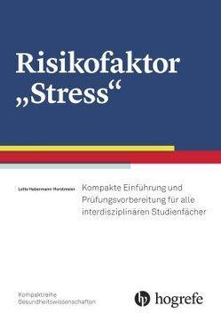 "Risikofaktor ""Stress"" von Habermann-Horstmeier,  Lotte"