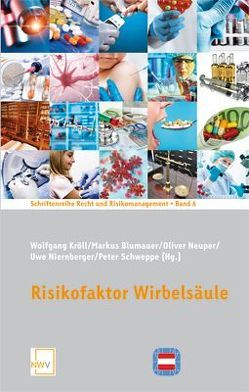 Risikofaktor Wirbelsäule von Blumauer,  Markus, Kröll,  Wolfgang, Neuper,  Oliver, Niernberger,  Uwe, Schweppe,  Peter