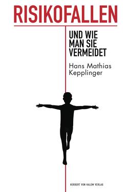 Risikofallen von Kepplinger,  Hans Mathias