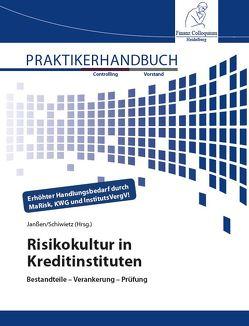 Risikokultur in Kreditinstituten von Janssen,  Stefan, Schiwietz,  Michael