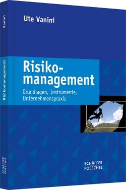 Risikomanagement von Vanini,  Ute