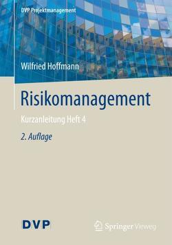 Risikomanagement von Hoffmann,  Wilfried