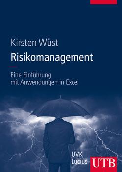 Risikomanagement von Wüst,  Kirsten