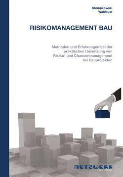 Risikomanagement Bau von Stempkowski,  Rainer, Waldauer,  Evelin