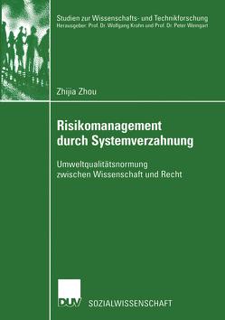 Risikomanagement durch Systemverzahnung von Zhou,  Zhijia