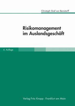 Risikomanagement im Auslandsgeschäft von Bernstorff,  Christoph von