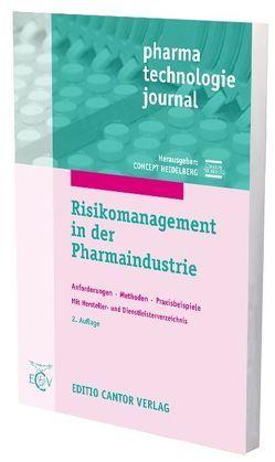 Risikomanagement in der Pharmaindustrie von Bieber,  U., Böttcher,  F., Generlich,  G., HEIDELBERG,  CONCEPT, Jahnke,  M., Metzger,  K., Miksche,  R., Nienhüser,  D., Prinz,  H., Schipke,  A., Völler,  R., Weiland-Waibel,  A.