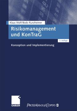 Risikomanagement und KonTraG von Runzheimer,  Bodo, Wolf,  Klaus