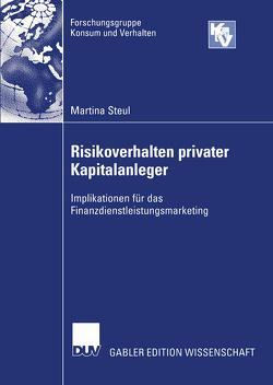 Risikoverhalten privater Kapitalanleger von Steul,  Martina