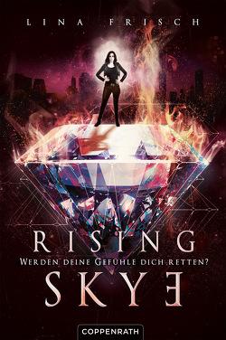 Rising Skye (Bd. 2) von Frisch,  Lina