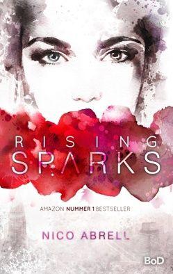 Rising Sparks von Abrell,  Nico