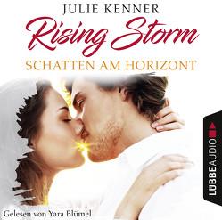 Rising Storm – Folge 01 von Blümel,  Yara, Kenner,  Julie, Klüver Anika