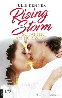 Rising Storm – Schatten am Horizont von Kenner,  Julie, Klüver Anika