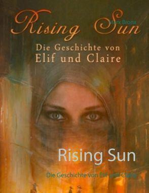 Rising Sun von Bronx,  Marx