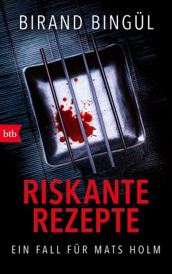 Riskante Rezepte von Bingül,  Birand