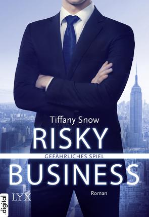 Risky Business – Gefährliches Spiel von Häußler,  Sonja, Snow,  Tiffany