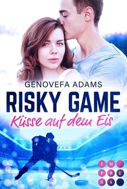 Risky Game. Küsse auf dem Eis von Adams,  Genovefa