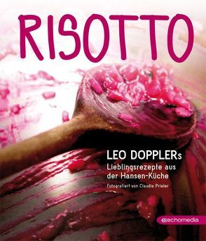 Risotto von Doppler,  Leo, Prieler,  Claudia