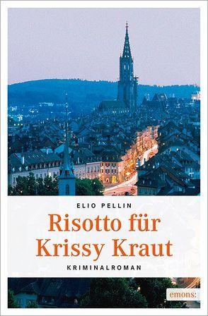 Risotto für Krissy Kraut von Pellin,  Elio