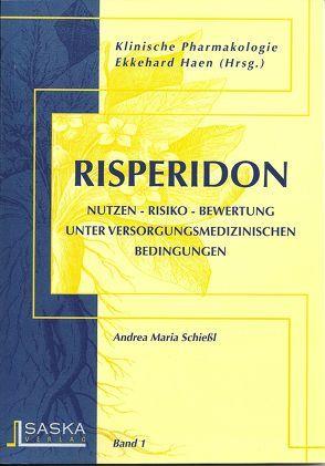 Risperidon von Haen,  Ekkehard, Schiessl,  Andrea M