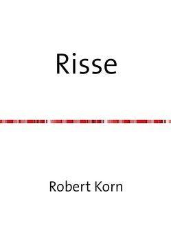 Risse von Korn,  Robert