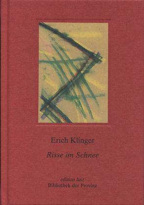 Risse im Schnee von Klinger,  Erich, Korosa,  Traude