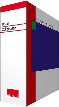 Rister Zollgesetze inkl. CD-ROM von Walhalla Fachredaktion